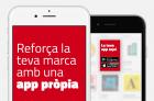 Reforça la teva marca amb una app només per a tu